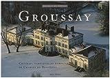 Groussay : Château, folies et familiers de Charles de Beistegui
