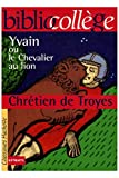 Yvain ou le chevalier au lion / De Troyes, Chétien / Réf - 26124 - 01/01/2004