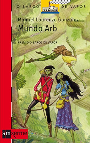Mundo Arb (Barco de Vapor Roja) por Manuel Lourenzo