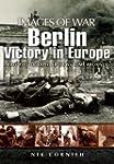 Berlin: Victory in Europe: Rare Photo...