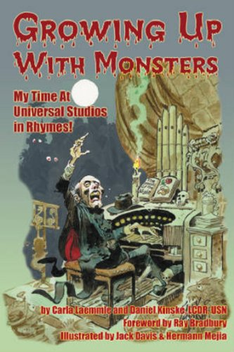 Growing Up With Monsters: My Times at Universal -