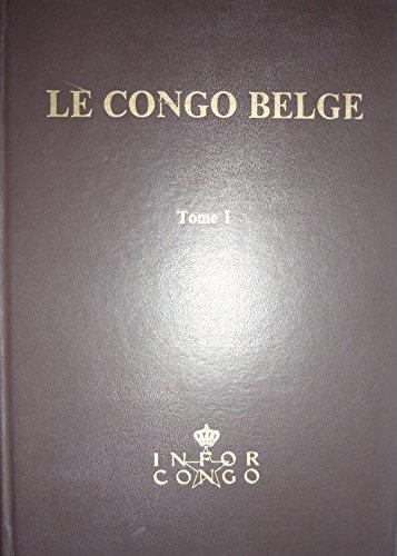 Le Congo belge par Office de l'information et des relations publiques pour le Congo belge et le Ruanda-Urundi