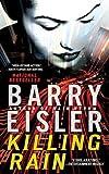 Killing Rain by Barry Eisler (2006-06-06)