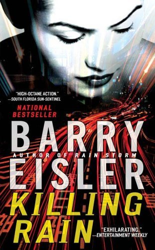 Killing Rain by Barry Eisler (2006-06-06)
