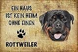 ComCard EIN Haus ist kein heim ohne einen Rottweiler Hund Schild aus Blech, Metal Sign, tin
