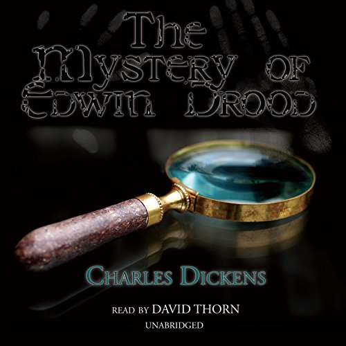 The Mystery of Edwin Drood: An Unfinished Novel by Charles Dickens