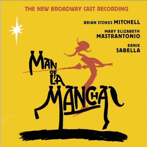 Man of La Mancha (New Broadway Cast Recording (2002)) (New Broadway Cast)