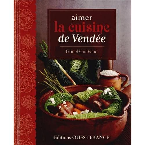 Aimer la cuisine de Vendée