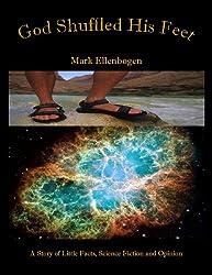 God Shuffled His Feet-A Novel (The Genesis-Kush Series Book 1)