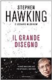 Il grande disegno: Che cosa sappiamo oggi dell'universo (Saggi stranieri) (Italian Edition)