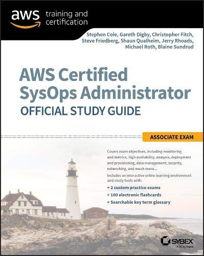 AWS Certified SysOps Administrator Official Study Guide: Associate Exam por Stephen Cole