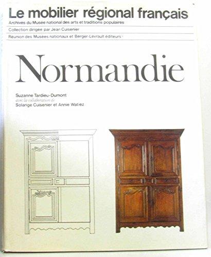 Le mobilier régional français - Normandie par Cuisenier Solange, Watiez Annie Tardieu-Dumont Suzanne