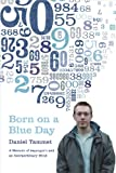 Born on a Blue Day: A Memoir of Aspergers and an Extraordinary Mind