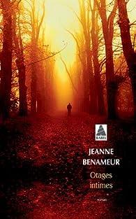 Otages Intimes par Jeanne Benameur