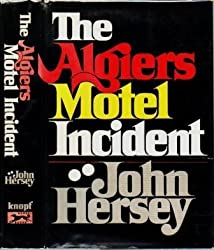 The Algiers Motel Incident by John Hersey (1968-08-01)