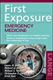 First Exposure to Emergency Medicine (LANGE First Exposure)