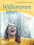 Willkommen leben - Frauenkalender 2016