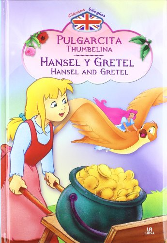 Pulgarcita - Hansel Y Gretel: Thumbelina - Hansel And Gretel