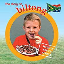 The story of biltong: Made in South Africa (Made in Sa)