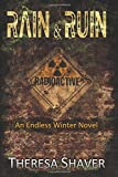 Rain & Ruin: An Endless Winter Novel: Volume 2