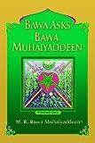 Bawa asks Bawa Muhaiyaddeen: Volume 1