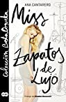 Miss Zapatos de Lujo par Cantarero