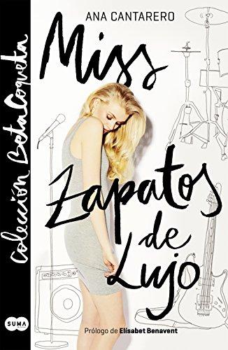 Libro parecido a Elísabet Benavent: Miss Zapatos de Lujo (Colección @BetaCoqueta) de Ana Cantarero