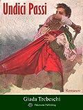 Undici Passi (Italian Edition)