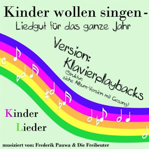 Schlaf, Kindlein, Schlaf ( Klavier-Playback ) (feat. Frederik Pauwa & Die Freibeuter) (Schlaf-klavier)