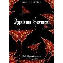 Legado Hereje vol 1: Anatema Carmesí