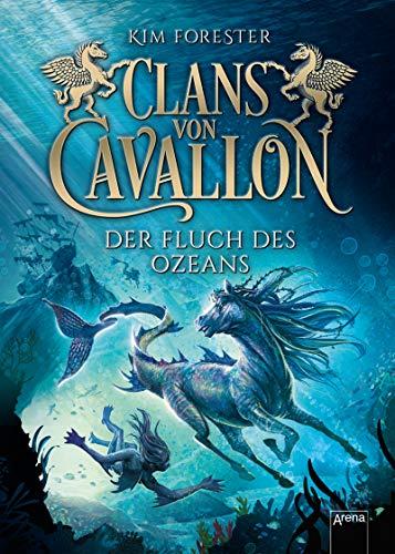 Clans von Cavallon (2). Der Fluch des Ozeans -