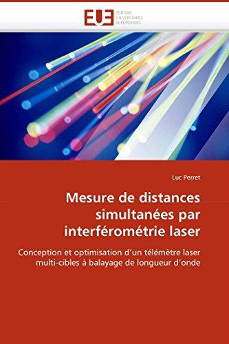 Mesure de distances simultanées par interférométrie laser par Luc Perret
