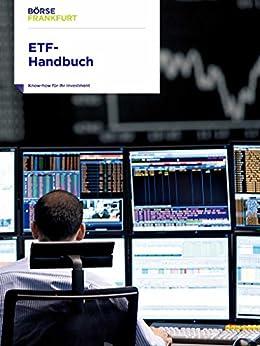 ETF-Handbuch: Know-how für Ihr Investment von [Frankfurt, Börse]