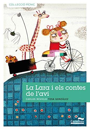 Lara I Els Contes De L'Avi, La (Col·lecció Pícnic)