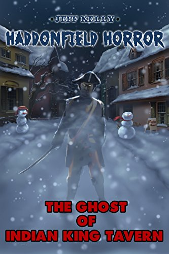 The Ghost of Indian King Tavern (Haddonfield Horror Book 2) (English Edition)