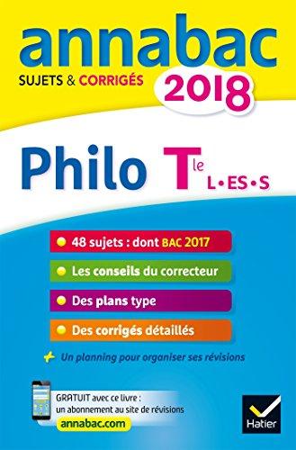 Philosophie Tle séries L, ES, S : Sujets et corrigés
