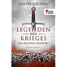 Legenden des Krieges: Das blutige Schwert (Thomas Blackstone 1)
