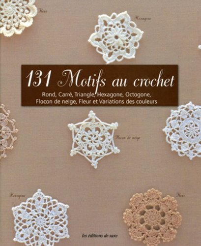 131-motifs-au-crochet-rond-carre-triangle-hexagone-octogone-flocon-de-neige-fleur-et-variations-des-