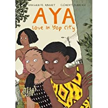 Aya Life in Yop City by Oubrerie, Clement ( AUTHOR ) Oct-15-2012 Paperback