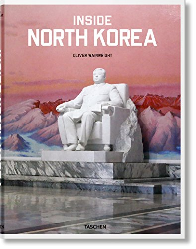 Inside North Korea par Oliver Wainwright