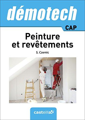 Demotech Peinture et Revêtements CAP (2015) par S. Czernic, C. Bourcey