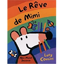 Le Reve De Mimi by Lucy Cousins (2003-10-01)