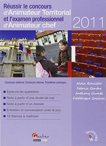 Réussir le concours d'Animateur Territorial et l'examen professionnel d'Animateur chef par Alain Breuiller