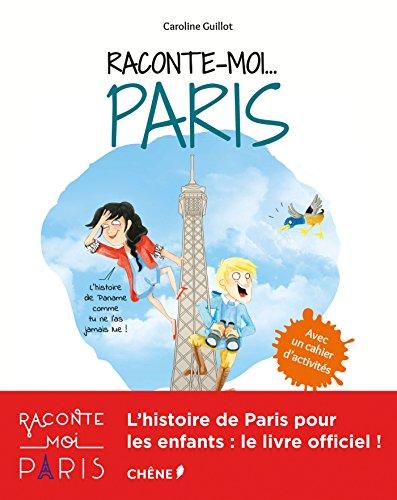 Raconte-moi. Paris
