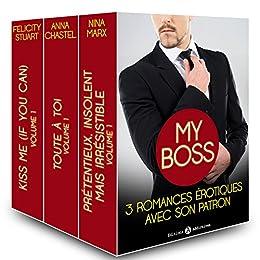 My boss, 3 romances érotiques avec son patron par [Marx, Nina, Chastel, Anna, Stuart, Felicity]