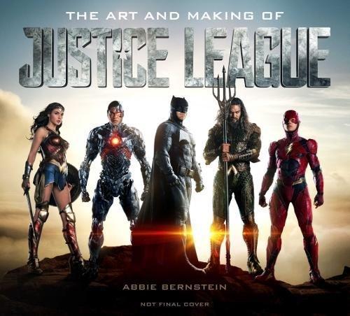 Justice League: The Art of the Film par Abbie Bernstein