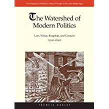 3: The Watershed of Modern Politics (The Emergence of Western Political Thought in the Latin Middle Ages)