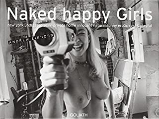 Naked Happy Girls: New York Undressed Sexy Private Home Innocent Natural Sunny Erotic Real and Playful (3936709033) | Amazon price tracker / tracking, Amazon price history charts, Amazon price watches, Amazon price drop alerts