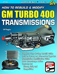 How to Rebuild & Modify GM Turbo 400 Transmissions (S-A Design Workbench Series)