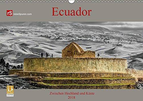Ecuador 2018 Zwischen Hochland und Küste (Wandkalender 2018 DIN A3 quer): Ecuador - kleines Land mit vielen Facetten (Monatskalender, 14 Seiten ) ... Orte) [Kalender] [Apr 01, 2017] Bergwitz, Uwe